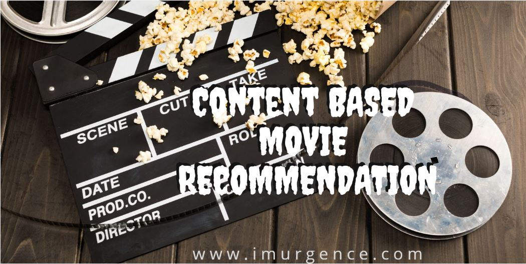 Content Based Movie Recommender System using Python