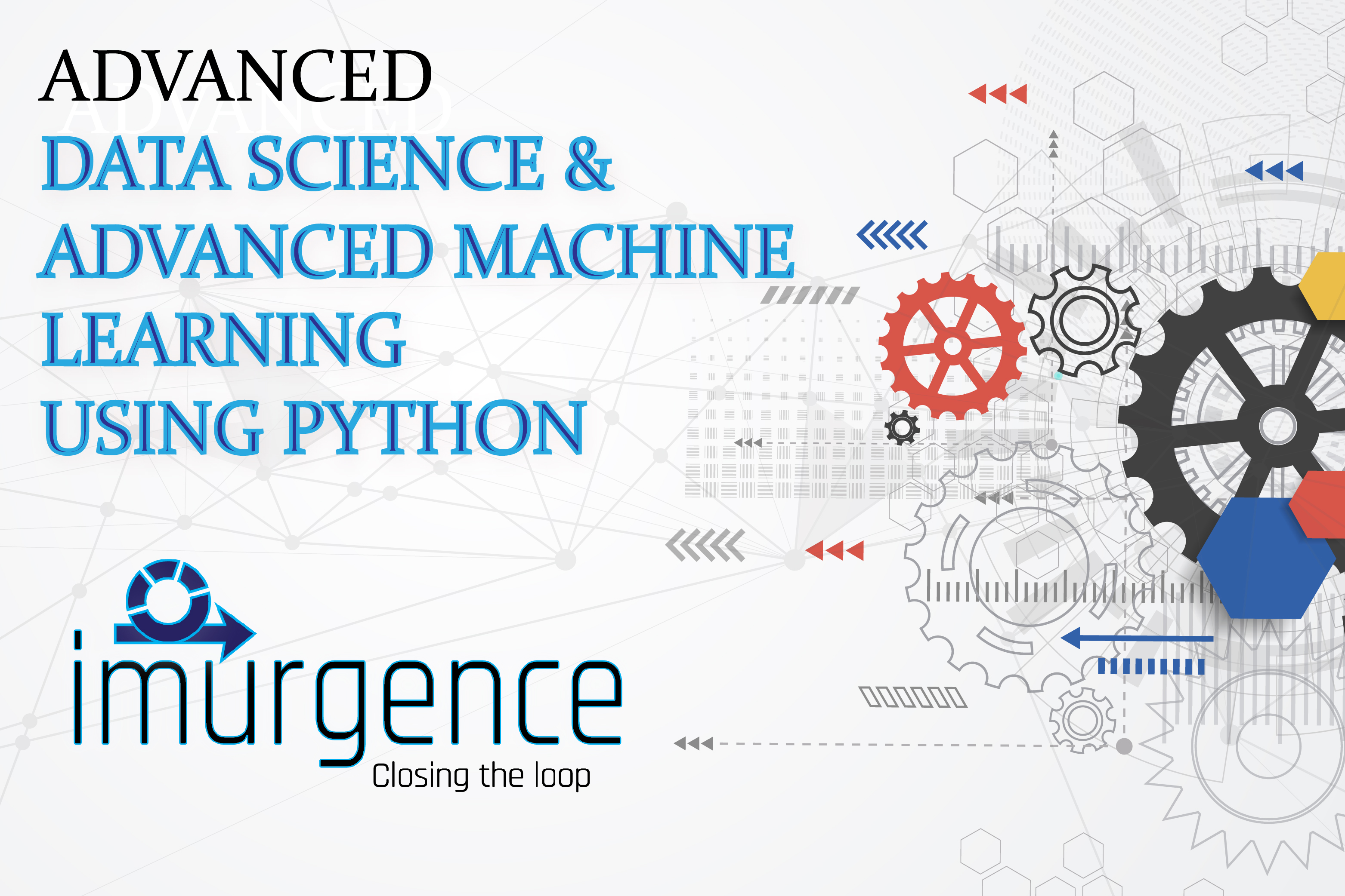 Certificate Program in Data Science & Advanced Machine Learning using Python